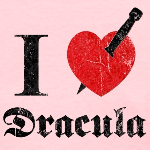 I love (to kill) Dracula (dd print) Women's T-Shirts - Women's T-Shirt