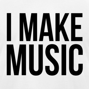 I Make Music T-Shirts - Men's T-Shirt by American Apparel