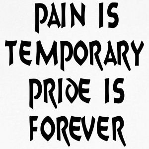Pain Temporary Pride Forever T-Shirts - Men's V-Neck T-Shirt by Canvas
