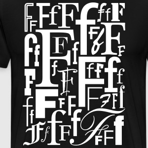 The Letter F Shirt - Men's Premium T-Shirt