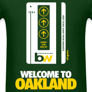 Design ~ Welcome to Oakland - Men's Tee