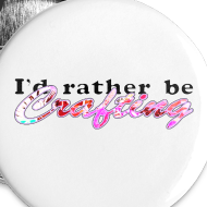 Design ~ I'D RATHER BE CRAFTING