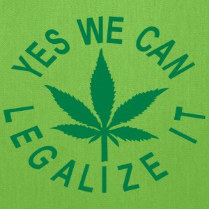 tote bag yes we can legalize it - Tote Bag