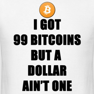 99 Bitcoins Geek Nerd - Men's T-Shirt