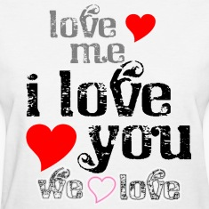 love_me__i_love_you_we_love Women's T-Shirts
