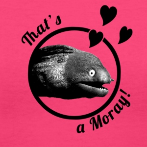 That's a Moray! Women's V-Neck Shirt - Women's V-Neck T-Shirt