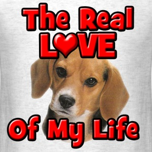 Beagle, The Real Love Of My Life T-Shirts - Men's T-Shirt