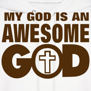 MY GOD IS AN AWESOME GOD Hoodies - Men's Hoodie