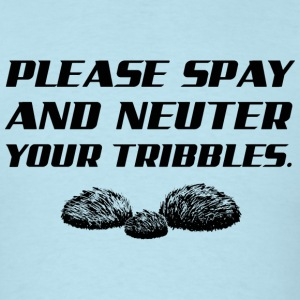 Please Spay and Neuter Your Tribbles George Takei T-Shirts - Men's T-Shirt