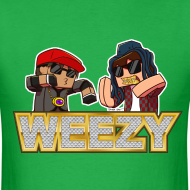 Design ~ Men's T Shirt: WEEEEEZY!