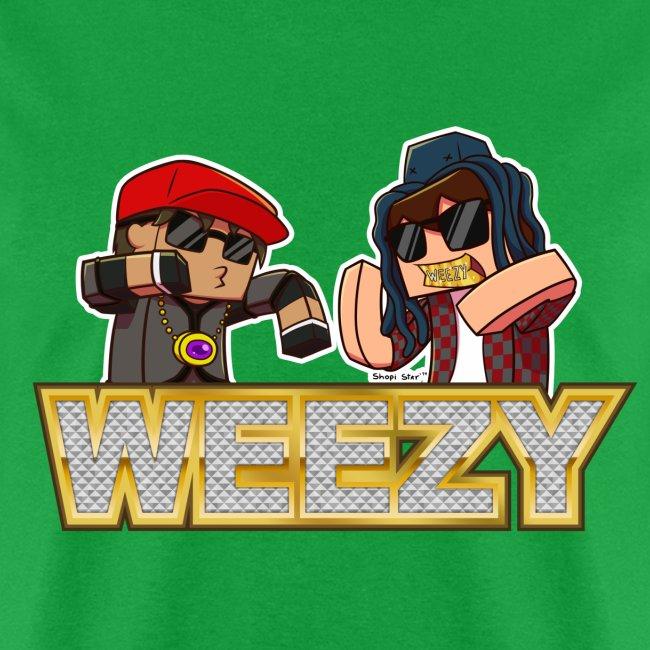Men's T Shirt: WEEEEEZY!