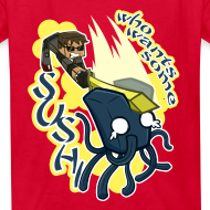 Design ~ Kid's T Shirt: WHO WANTS SOME SUSHI?!