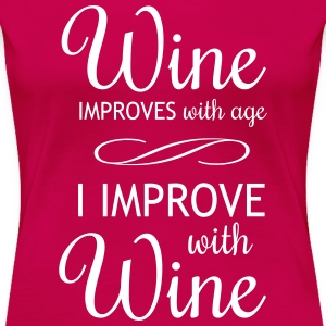 Wine Improves with Age Women's T-Shirts - Women's Premium T-Shirt