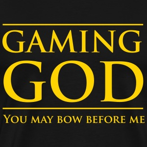 Gaming God. You may bow before me T-Shirts - Men's Premium T-Shirt