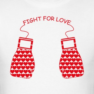 Fight for Love T-Shirts - Men's T-Shirt