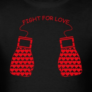 Fight for Love T-shirts - T-shirt pour hommes
