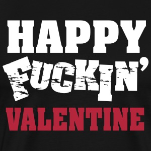 Happy fucking valentine T-Shirts - Men's Premium T-Shirt