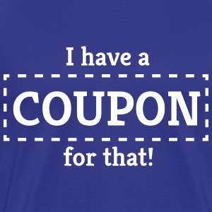 I have a coupon for that T-Shirts - Men's Premium T-Shirt
