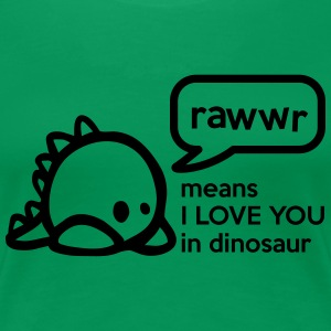 RAWwR - means I love you in dinosaur Women's T-Shirts - Women's Premium T-Shirt