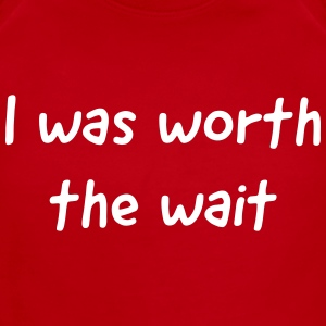 I was worth the wait Baby & Toddler Shirts - Short Sleeve Baby Bodysuit
