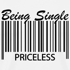 Being Single - Priceless Barcode T-Shirts