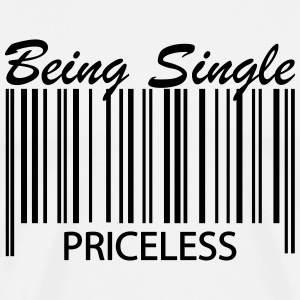 Being Single - Priceless Barcode T-Shirts - Men's Premium T-Shirt