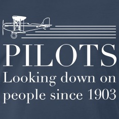 Pilots look down on people T-Shirts