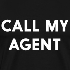 Call my agent T-Shirts