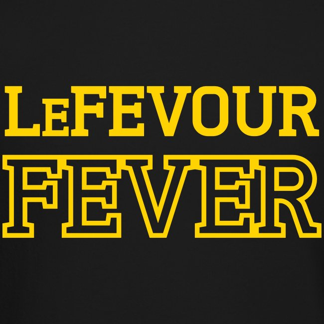 LeFevour Fever (Male)