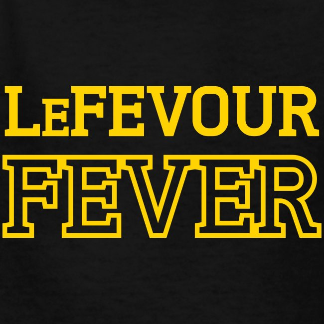 LeFevour Fever (Kids)
