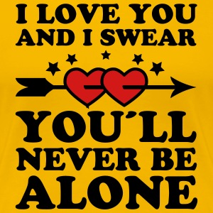 02 you'll never be alone Love Lovers Valentine Hea - Women's Premium T-Shirt