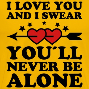 02 you'll never be alone Love Lovers Valentine Hea - Men's Premium T-Shirt