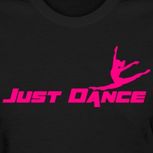 Just Dance Women's T-Shirts - Women's T-Shirt