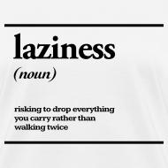 Design ~ laziness