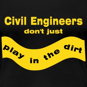 Civil Engineers Play Women's T-Shirts - Women's Premium T-Shirt