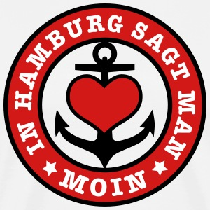 In Hamburg sagt man MOIN Anker Anchor Heimat Home  - Men's Premium T-Shirt