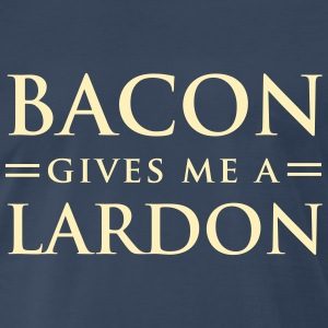 Bacon gives me a lardon T-Shirts - Men's Premium T-Shirt
