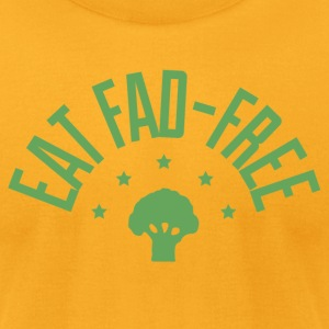 Eat Fad Free T-Shirt - Men's T-Shirt by American Apparel