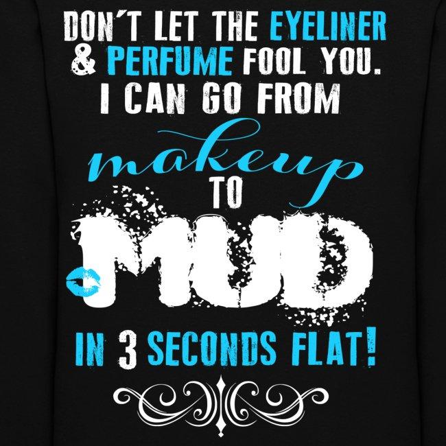 Makeup to Mud *BLUE*