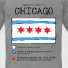 Chicago Flag Really - Men's T-Shirt by American Apparel
