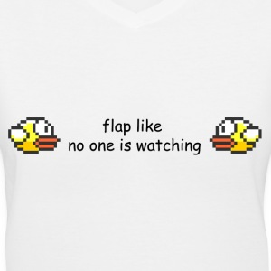 Flappy Bird T-Shirts - Flap Like No One is Watchin Women's T-Shirts - Women's V-Neck T-Shirt