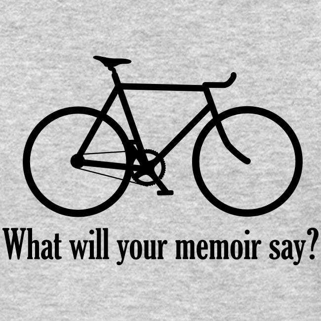 What will your memoir say?