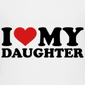 I love my daughter Kids' Shirts - Kids' Premium T-Shirt