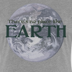 No Place like Earth - Women's Premium T-Shirt