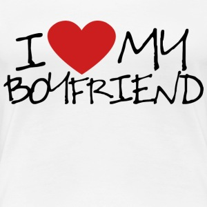 I Love my Boyfriend - Women's Premium T-Shirt
