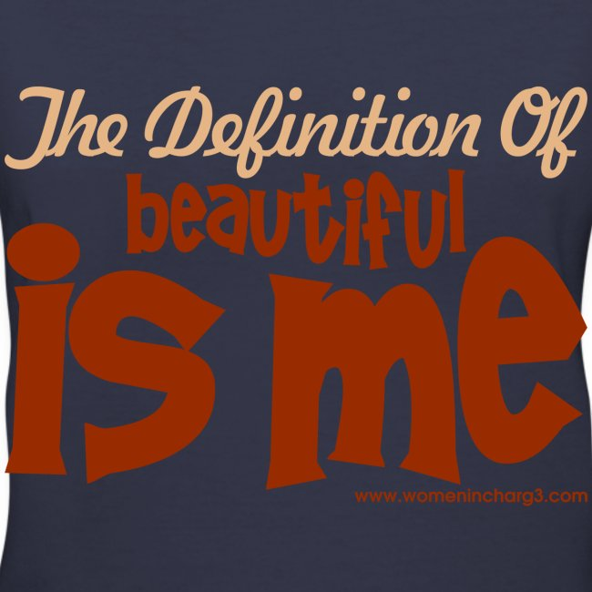 The Definition of Beautiful is me  v-neck t-shirt