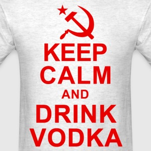 Keep Calm and Drink Vodka T-Shirts - Men's T-Shirt
