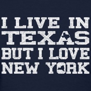 live_texas_love_new_york Women's T-Shirts - Women's T-Shirt
