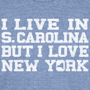 live_south_carolina_love_new_york T-Shirts - Unisex Tri-Blend T-Shirt by American Apparel
