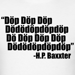 Scooter H.P. Baxxter quote - Men's T-Shirt